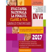 Evaluare nationala 2017 la finalul clasei a VI-a. Limba si comunicare