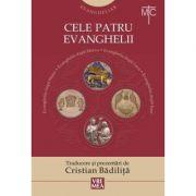 Cele patru Evanghelii (Evangheliar) - Cristian Badilita
