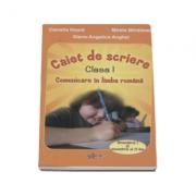 Comunicare in limba romana. Caiet de scriere pentru clasa I, semestul I si II - Camelia Hoara