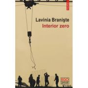 Interior zero (Lavinia Braniste)