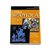 Limba spaniola. Manual pentru clasa a X-a - Limba moderna a II-a