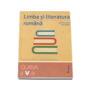 Limba si literatura romana. Caiet de lucru pe unitati de invatare pentru clasa a V-a - Mimi Dumitrache