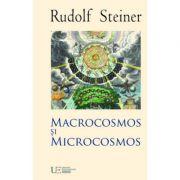 Macrocosmos si microcosmos (Rudolf Steiner)