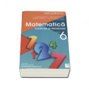 Matematica. Exercitii si probleme pentru clasa a VI-a - Rozica Stefan (Editie 2016)