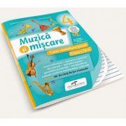 Muzica si miscare pentru clasa a IV-a. Caiet multifunctional - Contine manual digital pe CD