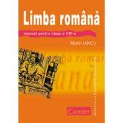 Limba romana - Manual pentru clasa a VIII-a (Marin Iancu)