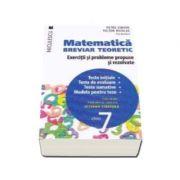 Matematica clasa a VII-a. Breviar teoretic cu exercitii si probleme propuse si rezolvate. Teste initiale. Teste de evaluare. Teste sumative. Modele pentru teze - Petre Simion