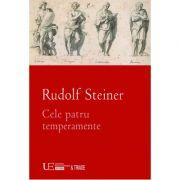 Cele patru temperamente (Rudolf Steiner)