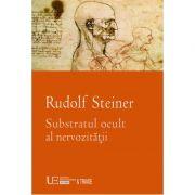 Substratul ocult al nervozitatii (Rudolf Steiner)