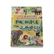 Animale din jungla - Carte de activitati cu autocolante