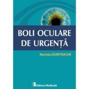 Boli oculare de urgenta - Marieta Dumitrache