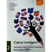 Caietul inteligent pentru clasa a VIII-a, semestrul II. Literatura. Limba romana. Comunicare