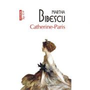 Catherine-Paris (Martha Bibescu)