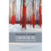 Comunism inc. Istorii despre o lume care a fost