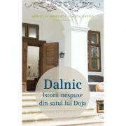 Dalnic - Istorii nespuse din satul lui Doja