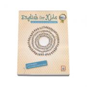 English for kids. Caiet de lucru, pentru clasa pregatitoare (Cristina Mircea) - Editie 2016
