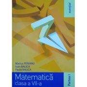 Esential Matematica clasa a VII-a. Partea 1