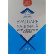 Evaluare Nationala 2017. Limba si literatura romana