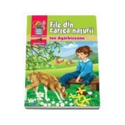 File din cartea naturii - Ion Agarbiceanu (Bibliografie scolara pentru clasele I-VIII)
