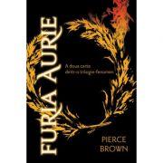 Furia Aurie - A doua carte dintr-o trilogie fenomen