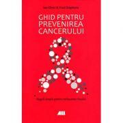 Ghid pentru prevenirea cancerului - reguli simple pentru reducerea riscului