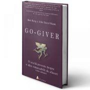 Go-giver. O scurta poveste despre o idee remarcabila de afaceri