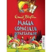 Magia Copacului Departarilor (Enid Blyton)