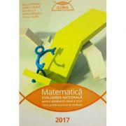 Matematica 2017 - Evaluarea nationala pentru absolventii clasei a VIII-a (Clubul matematicienilor)