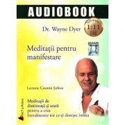 Meditatii pentru manifestare - CD audio de 1: 11 ore