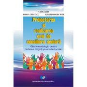Proiectarea si realizarea orei de consiliere scolara • Ghid metodologic pentru profesori diriginti si consilieri scolari
