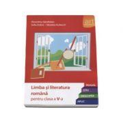 Limba si literatura romana pentru clasa a V-a. Metoda STIU-DESCOPAR-APLIC (Editia 2015)