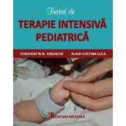 Tratat de terapie intensiva pediatrica - Constantin N. Iordache