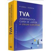 TVA - Jurisprudenta Curtii de Justitie a Uniunii Europene (Viorel Terzea)