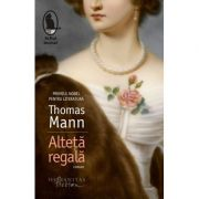 Alteta regala (Thomas Mann)