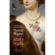 Alteta regala (Thomas Mann)