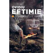 Arhanghelul Raul - Ovidiu Eftimie