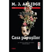 Casa papusilor (M. J. Arlidge)