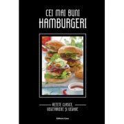 Cei mai buni hamburgeri - Retete clasice, vegetariene si vegane
