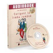 Corigent la limba romana (MP3 cu durata de 6: 51 ore)