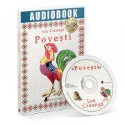 Audiobook - Povesti Ion Creanga (MP3 cu durata de 6: 38 ore)