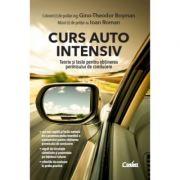 Curs auto intensiv. Teorie si teste pentru obtinerea permisului de conducere