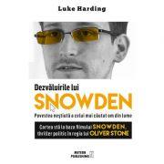 Dezvaluirile lui SNOWDEN. Povestea nestiuta a celui mai cautat om din lume