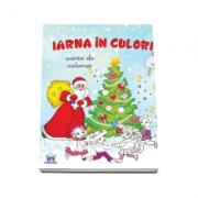 Iarna in culori - Carte de colorat pentru copii