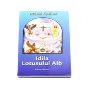 Idila Lotusului Alb - Traducere de Daniel Bichis