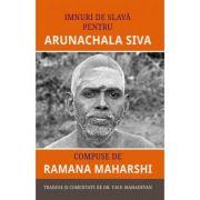 Imnuri de slava pentru Arunachala Siva