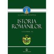 Istoria romanilor vol. IX (Academia Romana)