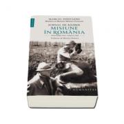 Jurnal de razboi. Misiune in Romania - Noiembrie 1916-aprilie 1918