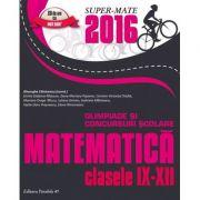 Olimpiade si concursuri scolare matematica 2016 - clasele IX-XII