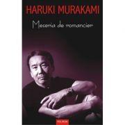 Meseria de romancier (Haruki Murakami)