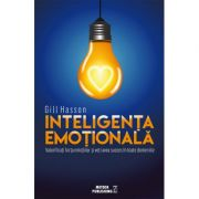 Inteligenta Emotionala - Gill Hasson